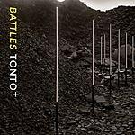 Battles Tonto+ EP