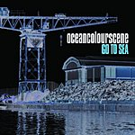 Ocean Colour Scene Go To Sea (2-Track Single)