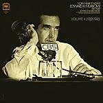 Edward R. Murrow I Can Hear It Now, Vol.II (1933-45)