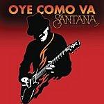 Santana Oye Como Va (Single)