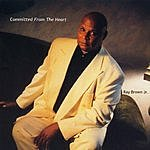 Ray Brown Committed From The Heart