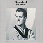 Neil Sedaka Superbird