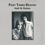 Hall & Oates Past Times Behind (SRI)