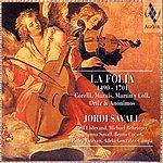 Jordi Savall La Folia, 1490-1701