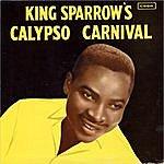 The Mighty Sparrow King Sparrow's Calypso Carnival