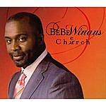 BeBe Winans Cherch