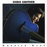 Chris Smither Happier Blue