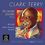 Clark Terry Clark Terry: The Chicago Sessions