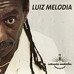 Luiz Melodia Estaçāo Melodia