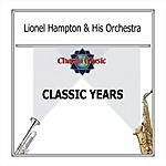 Lionel Hampton & His Orchestra The Classic Years