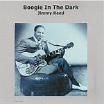 Jimmy Reed Boogie In The Dark