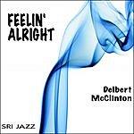 Delbert McClinton Feelin' Alright