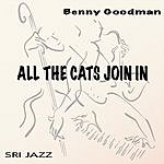 Benny Goodman All The Cats Join In