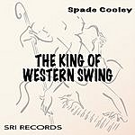 Spade Cooley The King Of Western Swing