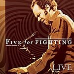 Five For Fighting Live