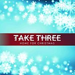 Take Three Home For Christmas