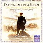 Helen Donath Der Hirt Auf Dem Felsen - Lieder For Soprano, Clarinet & Piano