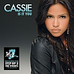 Cassie Is It You (Single)