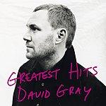 David Gray Greatest Hits