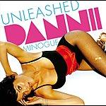 Dannii Minogue Unleashed