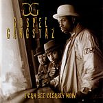 Gospel Gangstaz I Can See Clearly Now