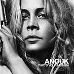 Anouk Who's Your Momma