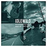 Idlewild Scottish Fiction: Best Of 1997-2007