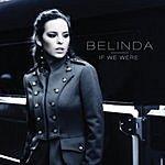 Belinda If We Were (4-Track Maxi-Single)