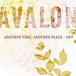 Avalon Another Time, Another Place EP