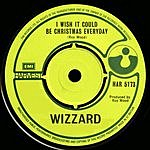 Wizzard I Wish It Could Be Christmas Everyday (Single)
