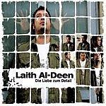 Laith Al-Deen Die Liebe Zum Detail (Single)