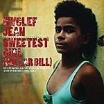 Wyclef Jean Sweetest Girl (Dollar Bill) (Single)