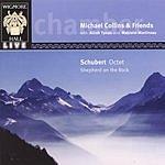 Michael Collins Schubert Octet/Shepherd On The Rock