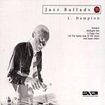 Lionel Hampton Jazz Ballads: Lionel Hampton