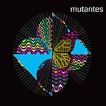 Os Mutantes Mutantes (Live) - Barbican Theater, London 2006