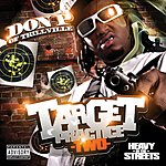 Don P Heavy In The Streets: Target Practice Two (Parental Advisory)