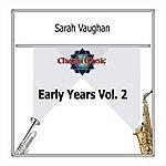 Sarah Vaughan Early Years, Vol.2