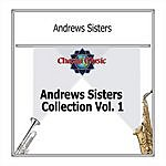 The Andrews Sisters Collection, Vol.1