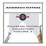 The Andrews Sisters Collection, Vol.2