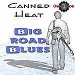 Canned Heat Prestige Raw Blues Series: Big Road Blues