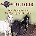 Carl Perkins Blue Suede Shoes: The Best Of