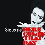 Siouxsie Sioux Here Comes That Day (4-Track Maxi-Single)