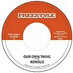 Kokolo Our Own Thing (Single)