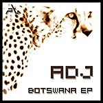 ADJ Botswana EP
