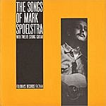 Mark Spoelstra The Songs Of