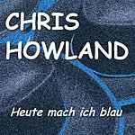 Chris Howland Heute Mach Ich Blau