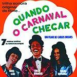 Chico Buarque Quando O Carnaval Chegar: Original Film Soundtrack