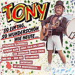 Tony So Ein Tag So Wundershon Wie Heute...