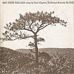 Paul Clayton Bay State Ballads