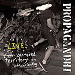 Propagandhi Live From Occupied Territory